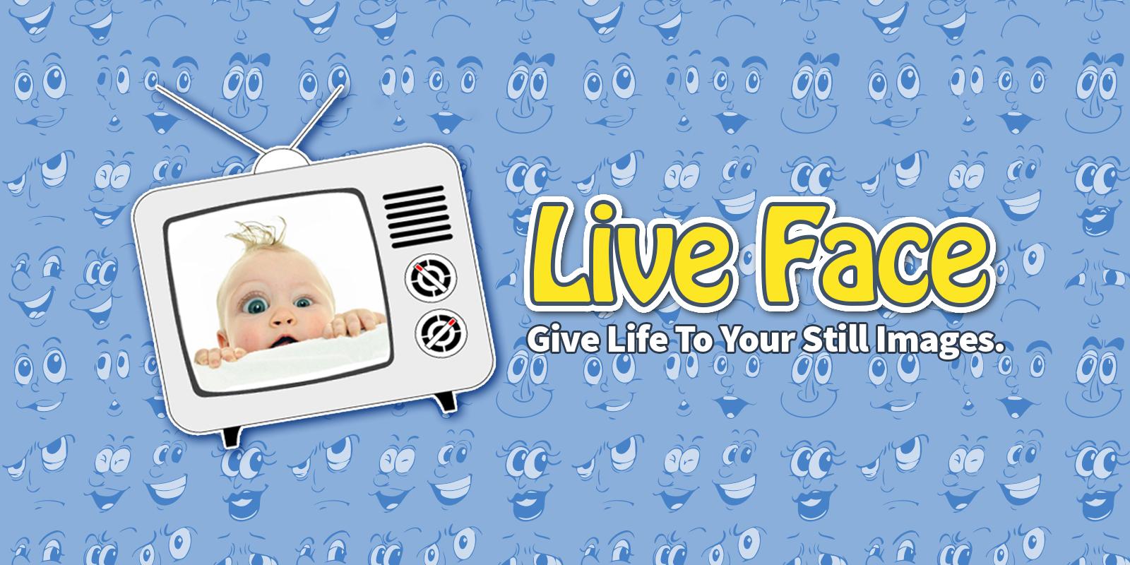 LiveFace - 움직이는 사진을 만든다!
